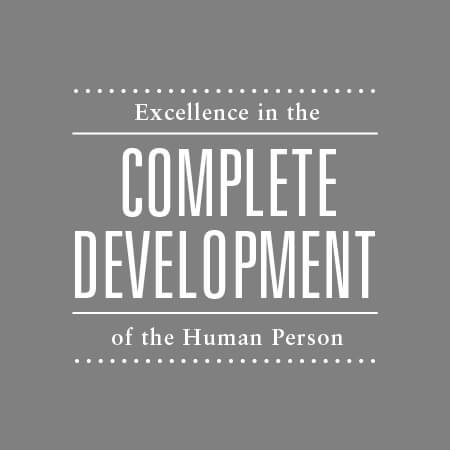 Excellence in the Complete Development of the Human Person