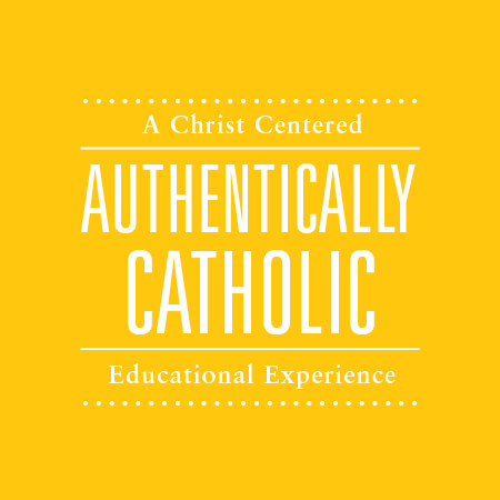 A Christ Centered, Authentic ally Catholic Educational Experience